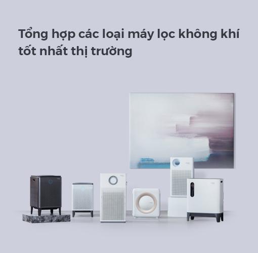 Tổng hợp các loại máy lọc không khí tốt nhất thị trường hiện nay