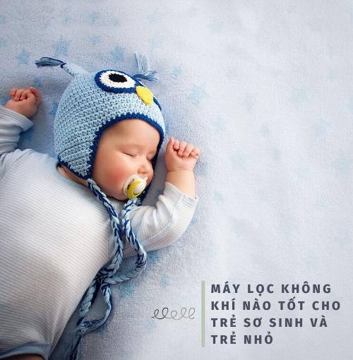 Máy lọc không khí nào tốt cho trẻ sơ sinh và trẻ nhỏ